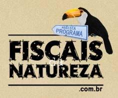 Fiscais da Natureza