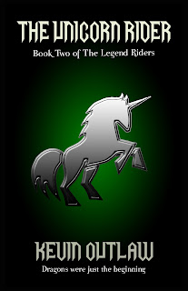 The Unicorn Rider - Book Two of The Legend Riders