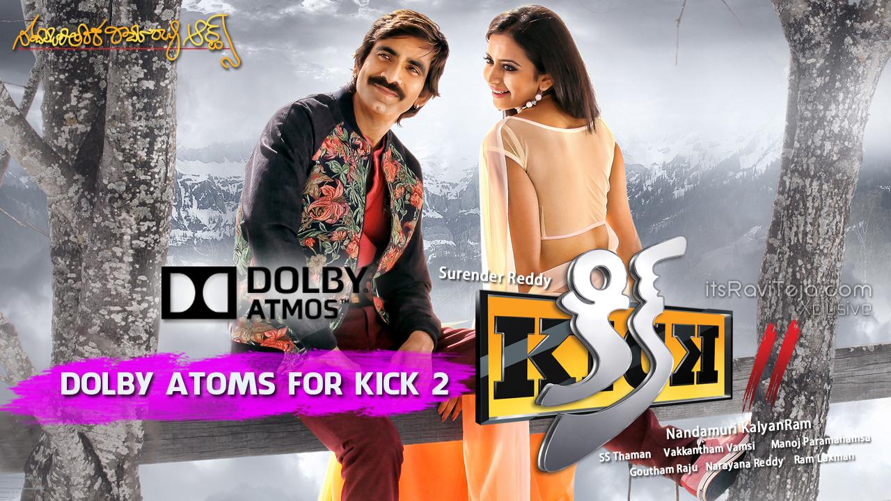 Dolby Atoms For Kick 2 | Ravi Teja | Rakul Preet | Thaman.S