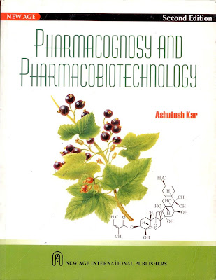 Pharmacognosy and Pharmaco-biotechnology by Ashutosh Kar Ebook Free Download