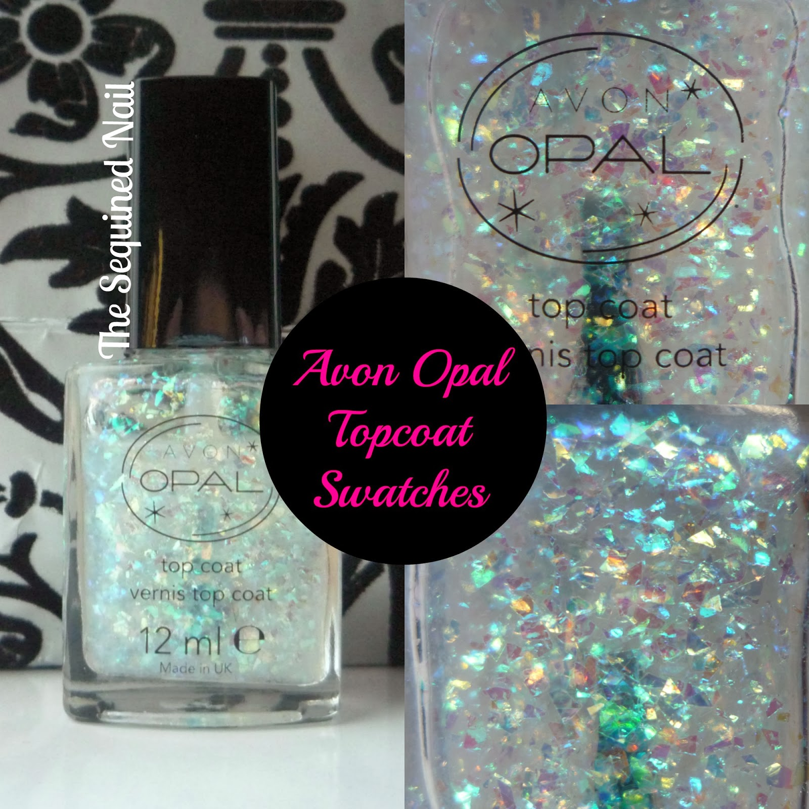 The Sequined Nail: Avon Opal Top Coat Swatches