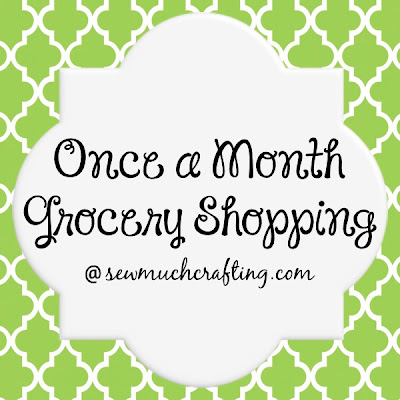Tips on Once a month grocery shopping