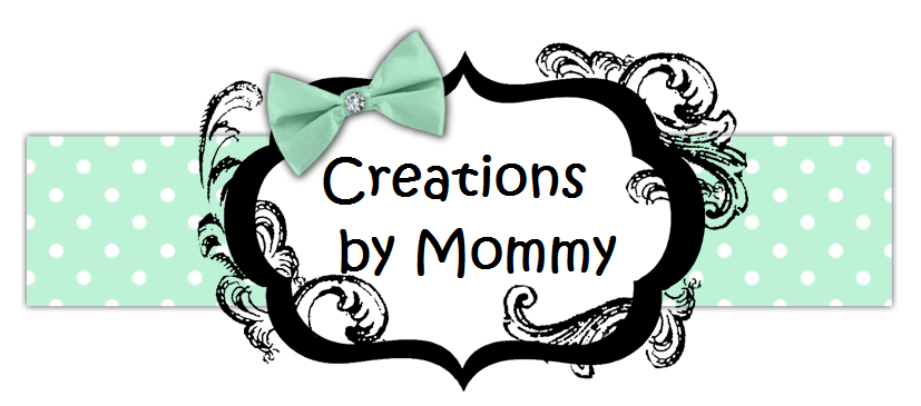 CREATIONS BY MOMMY