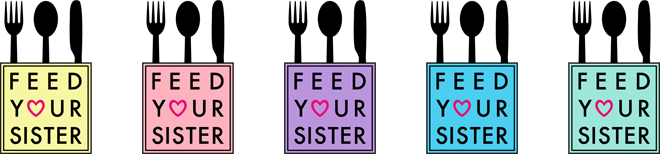 Feed Your Sister