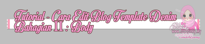 Cara Edit Blog Template Denim Bhgn 2 (Body)