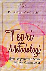 toko buku rahma: buku TEORI DAN METODOLOGI, pengarang akhyar yusuf lubis, penerbit rajawali pers