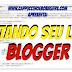 Como editar seu blog? + 6 Layouts Free