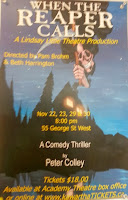 Kawartha Lakes Amateur Theatre -Lindsay Little Theatre  Poster When the Reaper Calls Poster