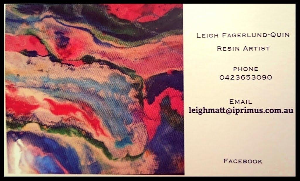 Leigh Fagerlund-Quin Resin Art