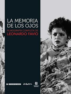 Portada de 'La memoria de los ojos - Filmografía completa de Leonardo Favio'