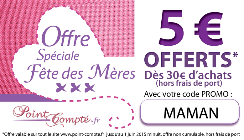 Kit de point compt offre sp ciale f te des meres - Code promo vente du diable frais de port offert ...