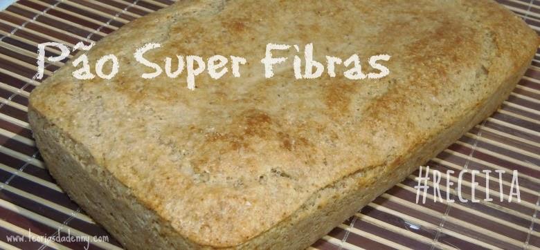 receita pão super fibras pão de fibras receita dukan diet low carb pão salgado farelo de aveia farelo de trigo iogurte proteína isolada de soja