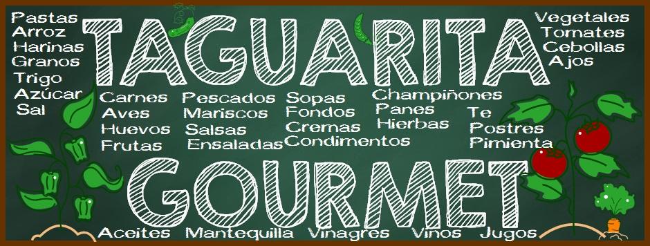 TAGUARITA GOURMET ARTE CULINARIO