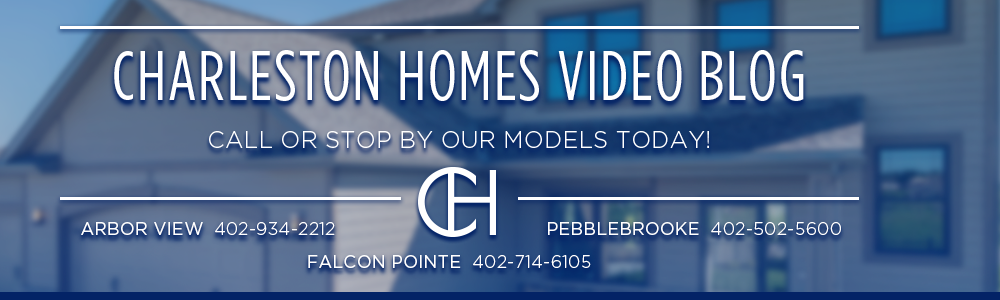 Charleston Homes | New Construction Education - Omaha, NE