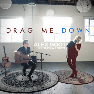 Alex Goot - Drag Me Down (feat. Kayla Loren) [Acoustic Version] on iTunes