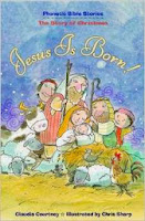 bookcover of Jesus Is Born!   by Claudia Courtney