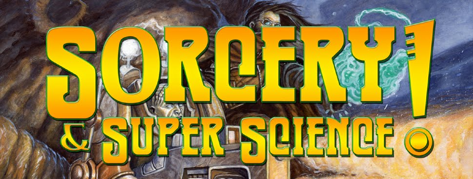 Sorcery &amp; Super Science!