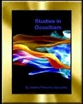 Studies in Occultism by H.P Blavatsky