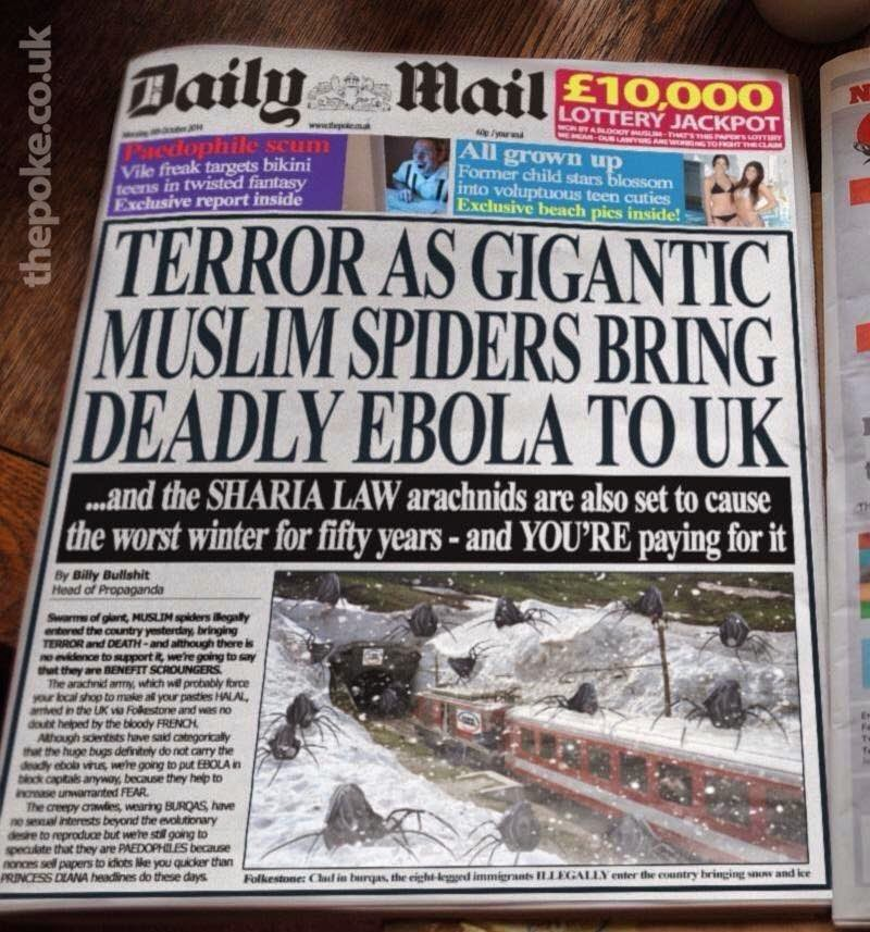 Daily Mail Front Page Headline: TERROR AS GIANT MUSLIM SPIDERS BRING DEADLY EBOLA TO THE UK