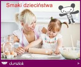 smaki dziecinstwa