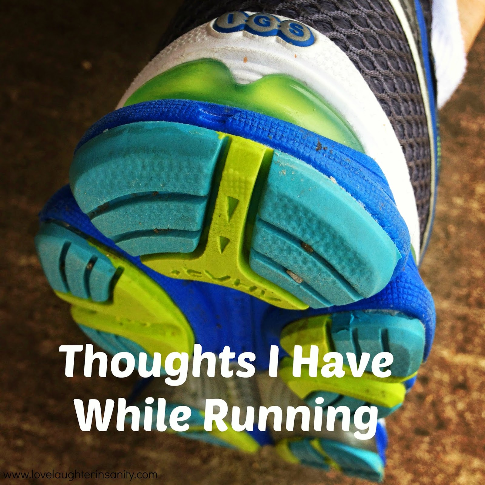 Thoughts I Have While Running
