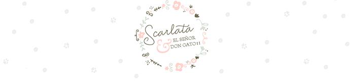 Scarlata y el Señor Don Gato II
