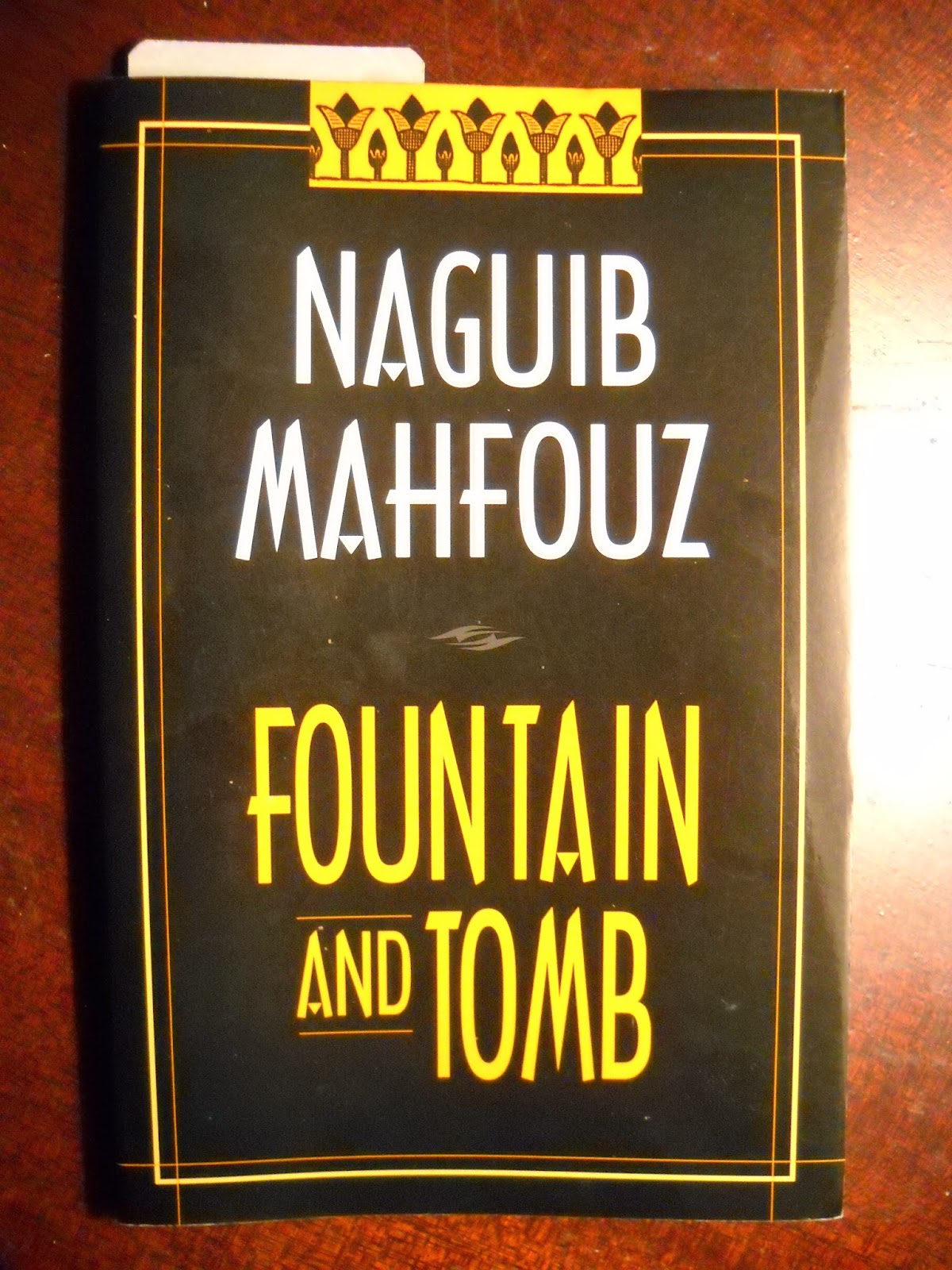 naguib mahfouz fountain and tomb essay Fountain and tomb by najib mahfuz, 9780894105814 naguib mahfouz, translated by essam fattouh, translated by james.