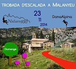 1a. Trobada conjunta dels Grups Natura100 i DonaAlpina a Malanyeu