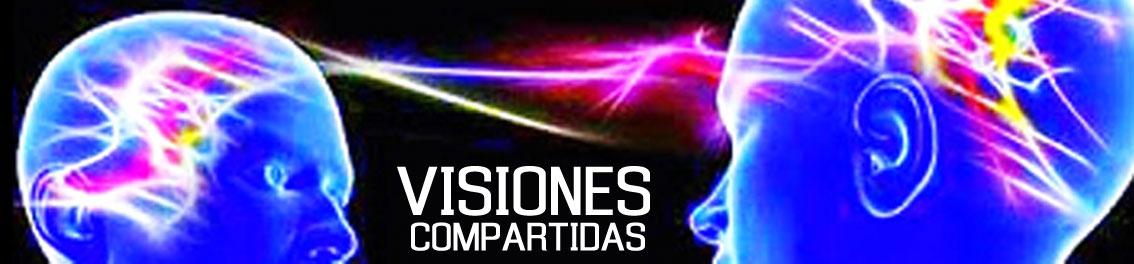 VISIONES COMPARTIDAS.