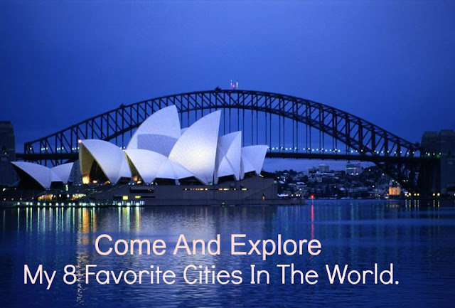My-8-Favorite-Cities-In-The-World