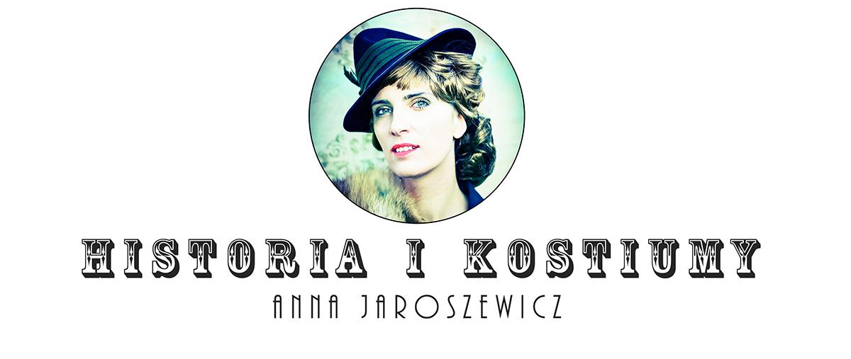 Podróże w czasie - kostiumologia Anna Jaroszewicz