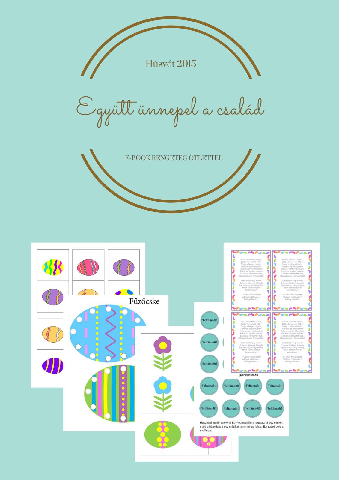 Húsvéti e-book 150 oldalon - részletekért kattints a képre!