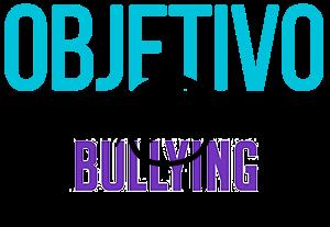 Objetivo Bullying