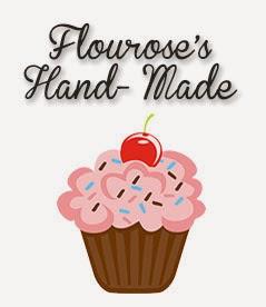 Flourose's Hand-Made