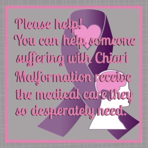 Help those with Chiari Malformation