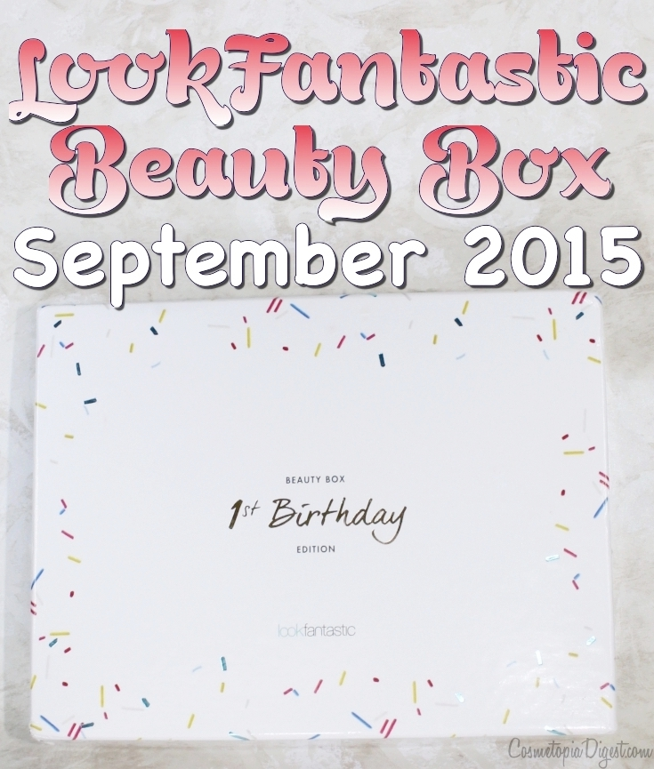Review and unboxing of the LookFantastic Beauty Box for September 2015
