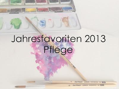 Jahresfavoriten 2013 - Pflege