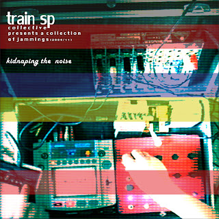 TRaiN SP COLLECTIVE - KIDNAPING THE NOISE (2012)