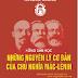 Khái lược sự ra đời và phát triển của chủ nghĩa Mác - Lênin