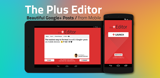 the plus editor app for Google plus, post formatting google plus, bold text google plus, italics text google plus