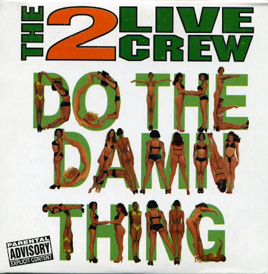 2 Live Crew – Do The Damn Thing (VLS) (1997) (320 kbps)
