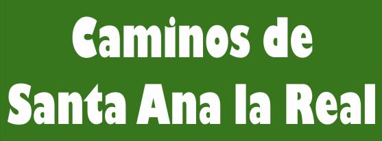 CAMINOS DE SANTA ANA LA REAL
