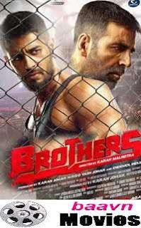 Brothers 2015 Hindi Movie