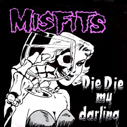 the_misfits-die_die_my_darling_cover_pictures