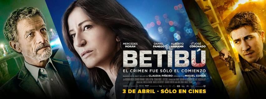 """BETIBÚ"" Estreno 3 de Abril"