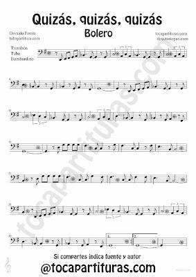 Tubepartitura Quizás quizás quizás de Osvaldo Forrés partitura para Trombón, Tuba y Bombardino Música de Boleros