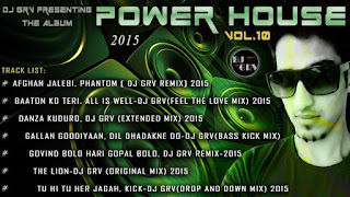 Power-House-Vol.10-Dj-Grv-download-latest-bollywood-djremix-albums-mp3-songs-indiandjremix