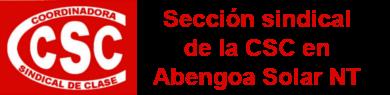 Sección Sindical de la CSC en Abengoa Solar NT