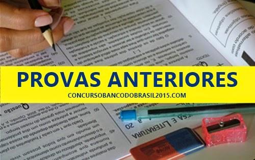 Provas concursos anteriores Banco do Brasil