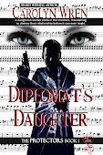 The Diplomats Daughter by Carolyn Wren